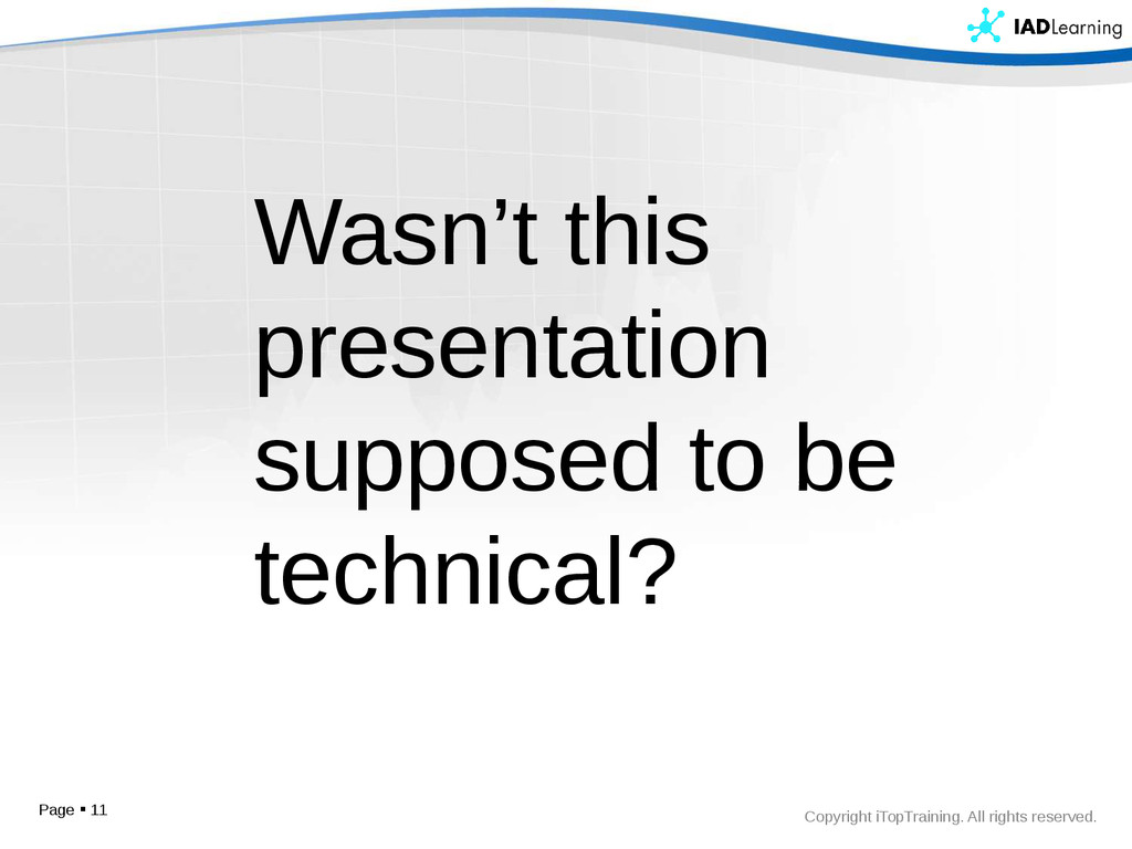 Copyright iTopTraining. All rights reserved. Pa...