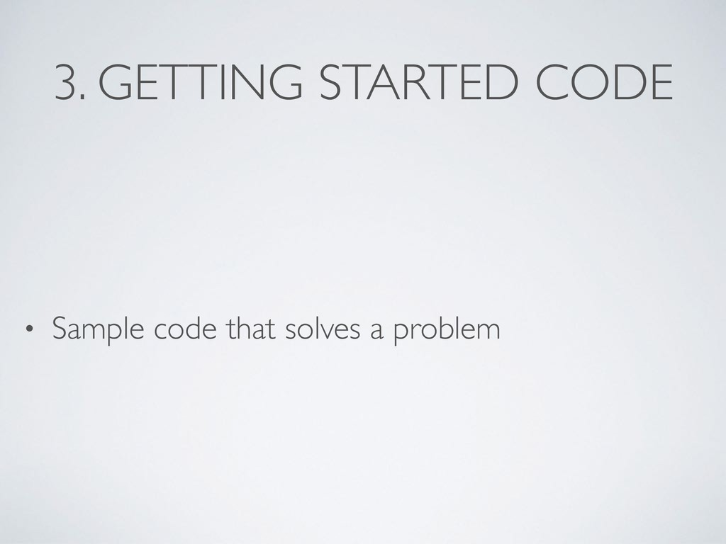 3. GETTING STARTED CODE • Sample code that solv...
