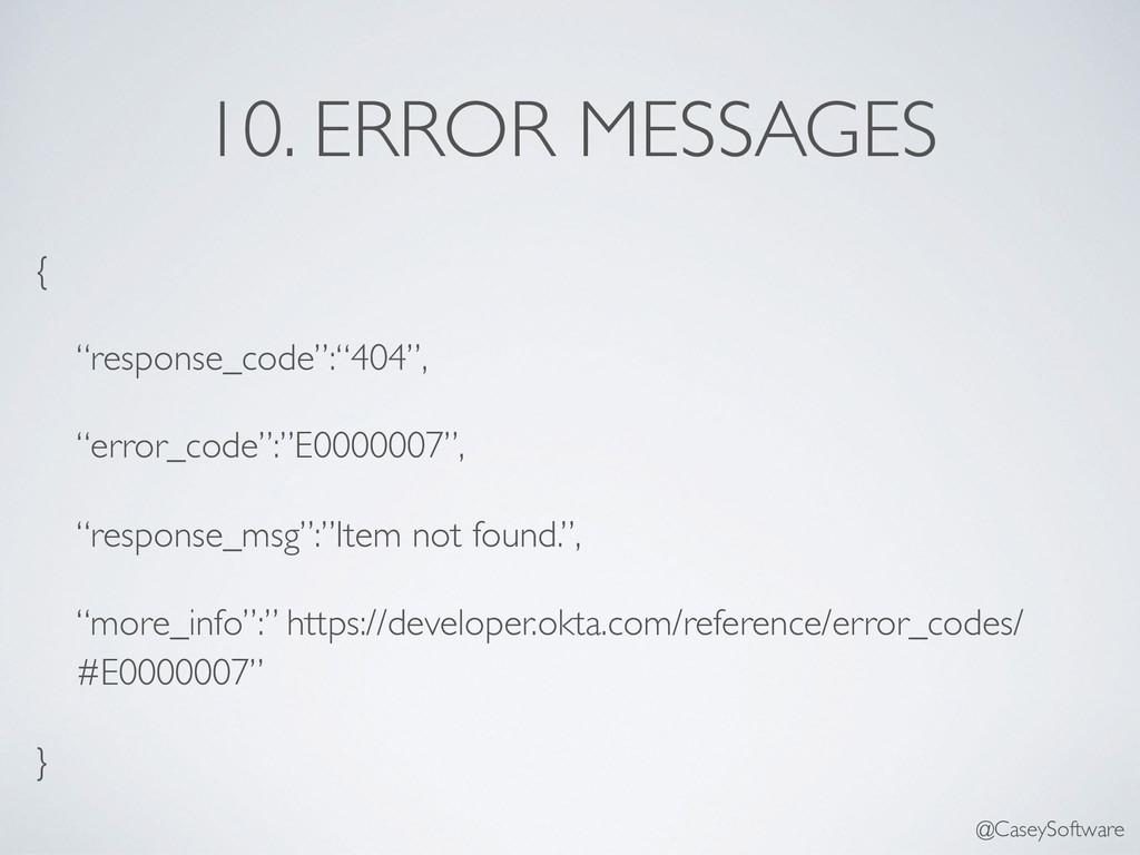 "10. ERROR MESSAGES { ""response_code"":""404"", ""er..."