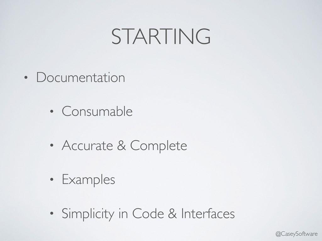 STARTING • Documentation • Consumable • Accurat...