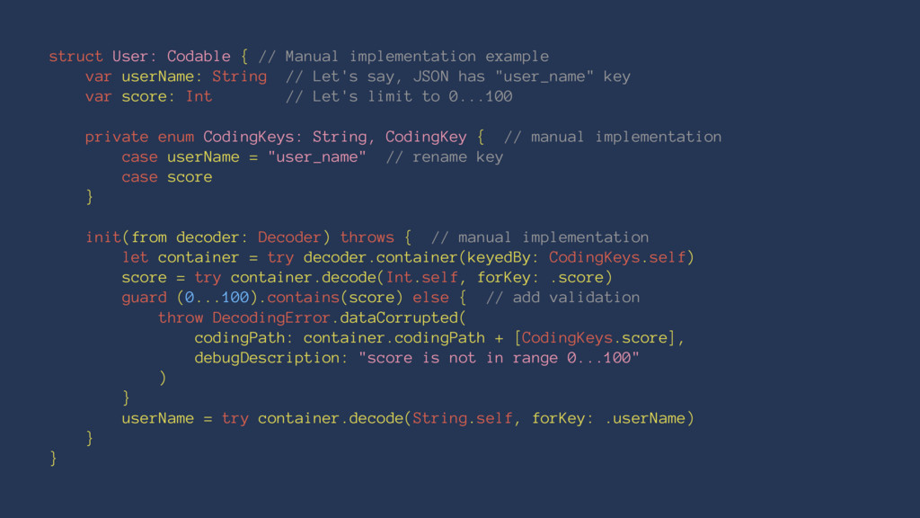 struct User: Codable { // Manual implementation...