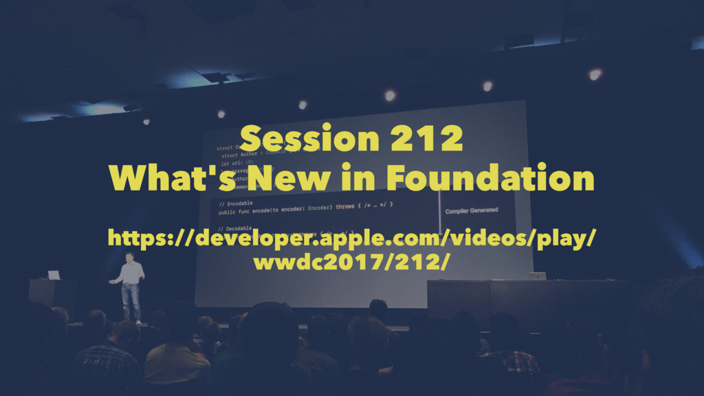 Session 212 What's New in Foundation https://de...