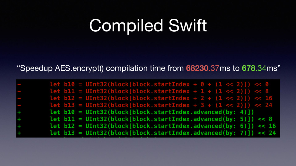 "Compiled Swift ""Speedup AES.encrypt() compilati..."