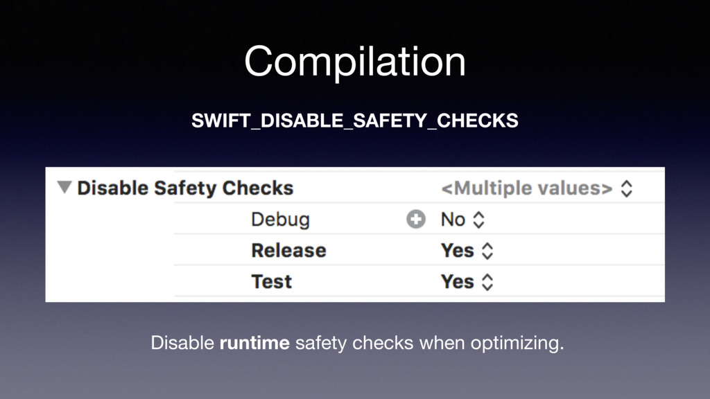 Compilation SWIFT_DISABLE_SAFETY_CHECKS Disable...