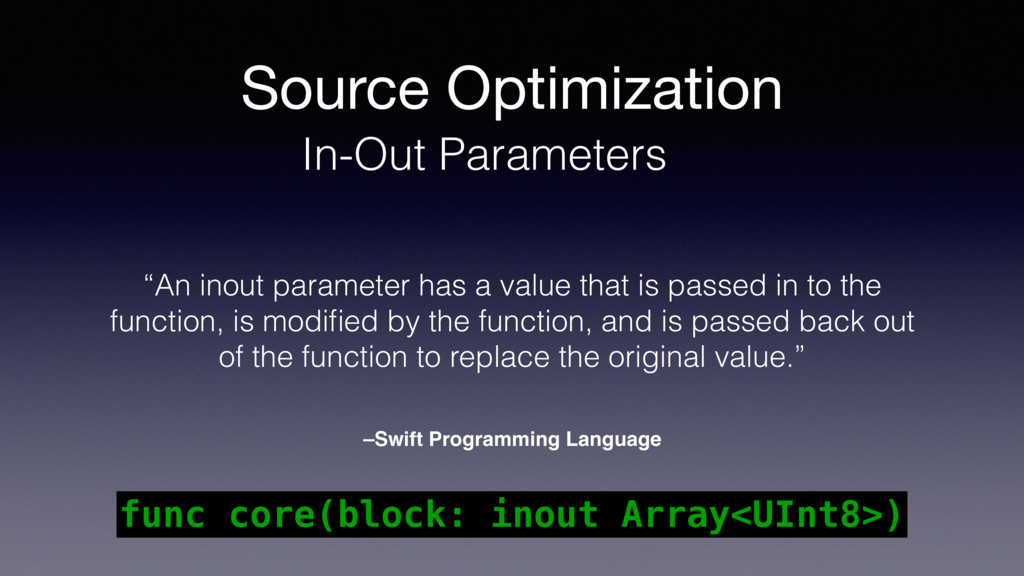 Source Optimization In-Out Parameters –Swift Pr...