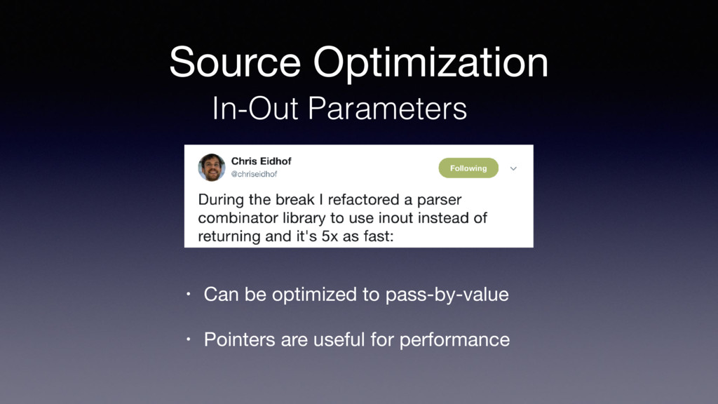 Source Optimization • Can be optimized to pass-...
