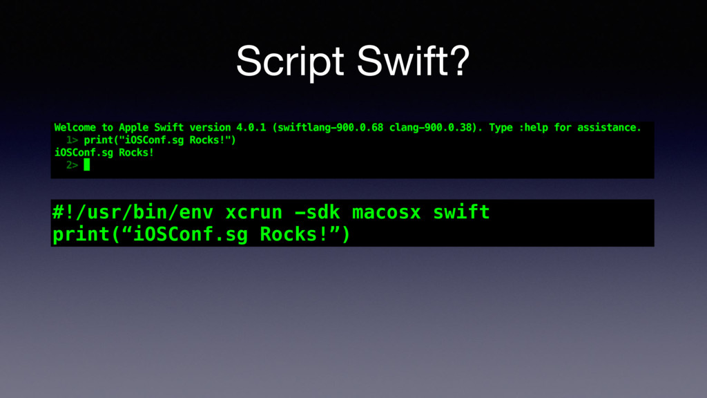 Script Swift? #!/usr/bin/env xcrun -sdk macosx ...