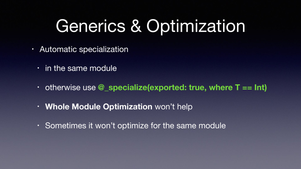 Generics & Optimization • Automatic specializat...