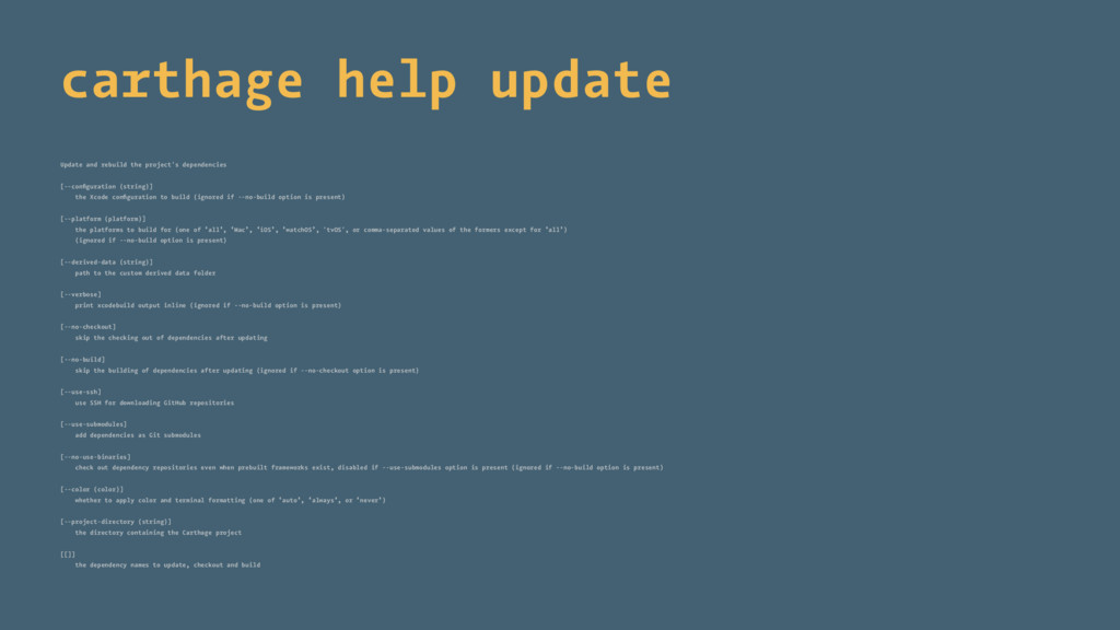 carthage help update Update and rebuild the pro...