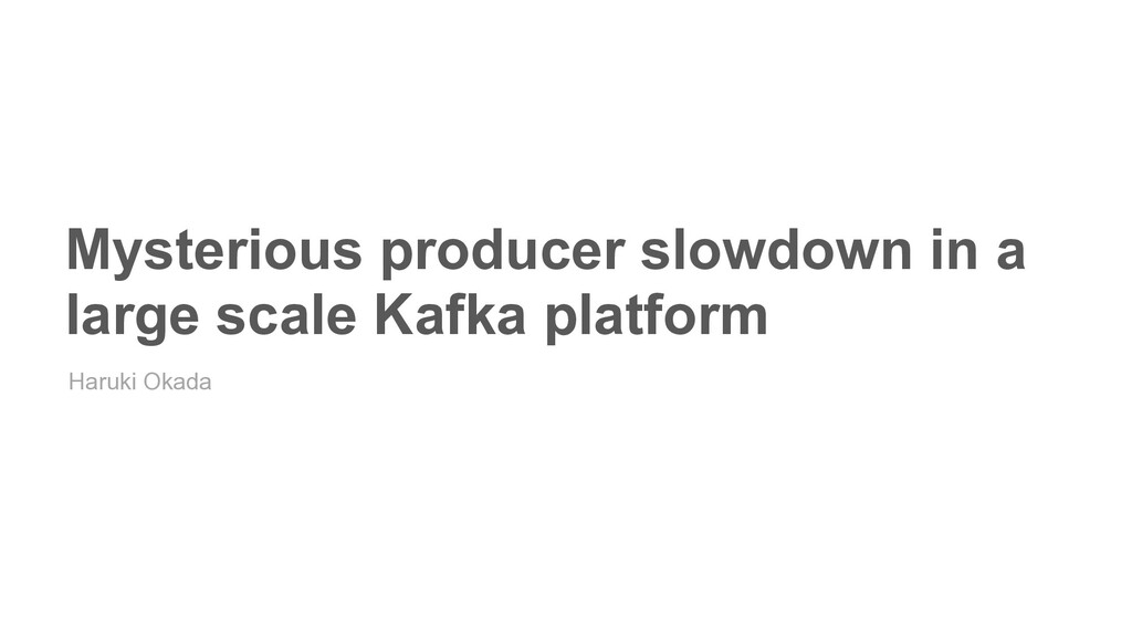 Mysterious producer slowdown in a large scale K...