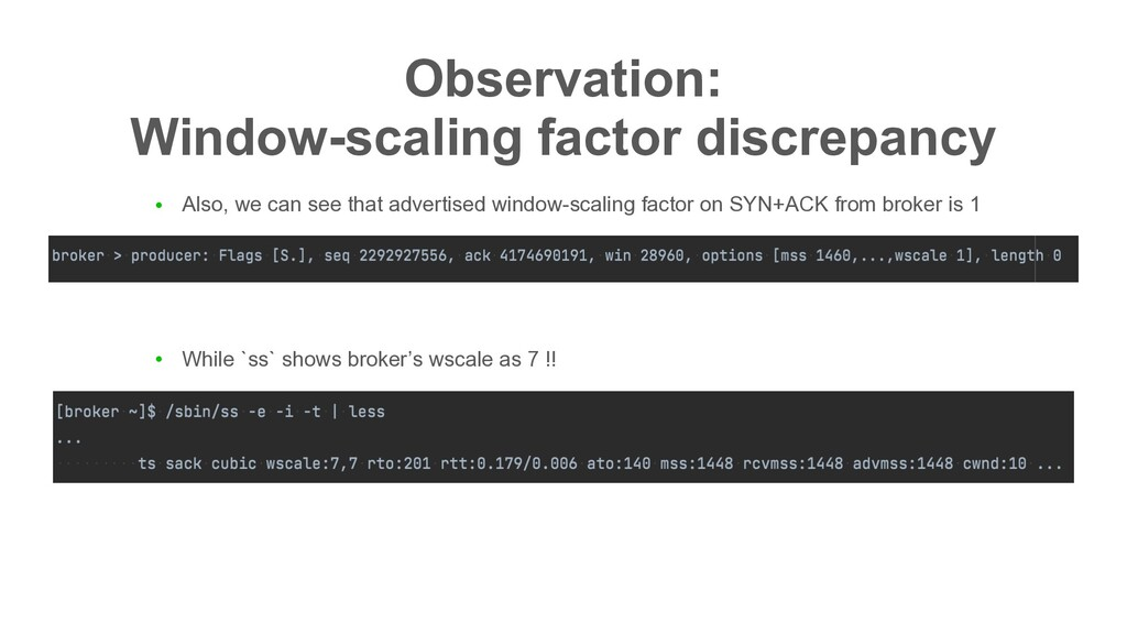 Observation: Window-scaling factor discrepancy...