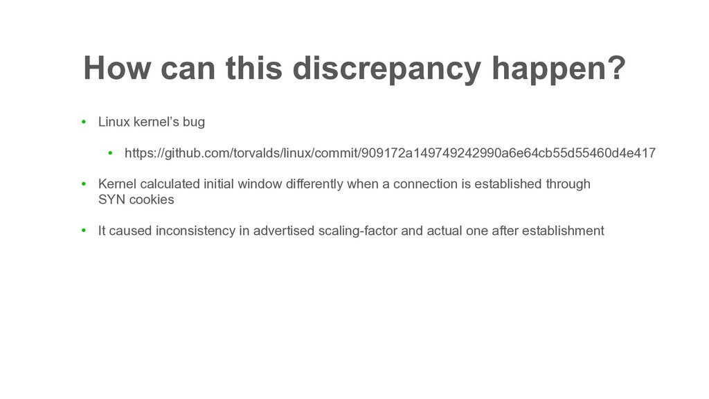 How can this discrepancy happen? ● Linux kernel...