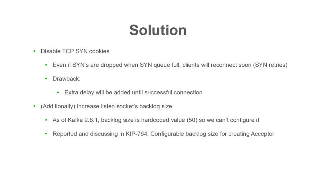 Solution ● Disable TCP SYN cookies ● Even if SY...