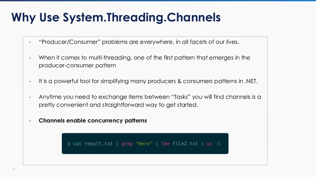 """6 Why Use System.Threading.Channels - """"Producer..."""