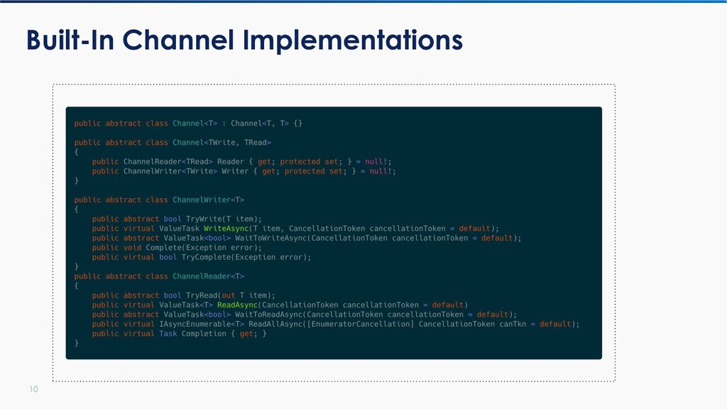 10 Built-In Channel Implementations