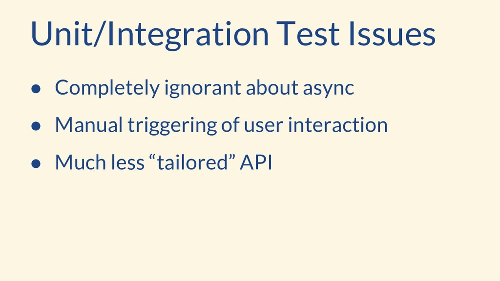 ● Completely ignorant about async ● Manual trig...