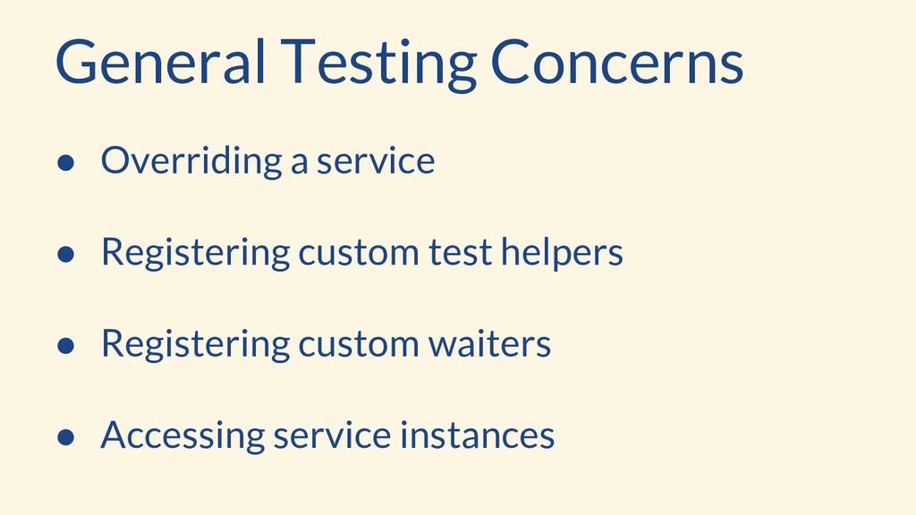 ● Overriding a service ● Registering custom tes...