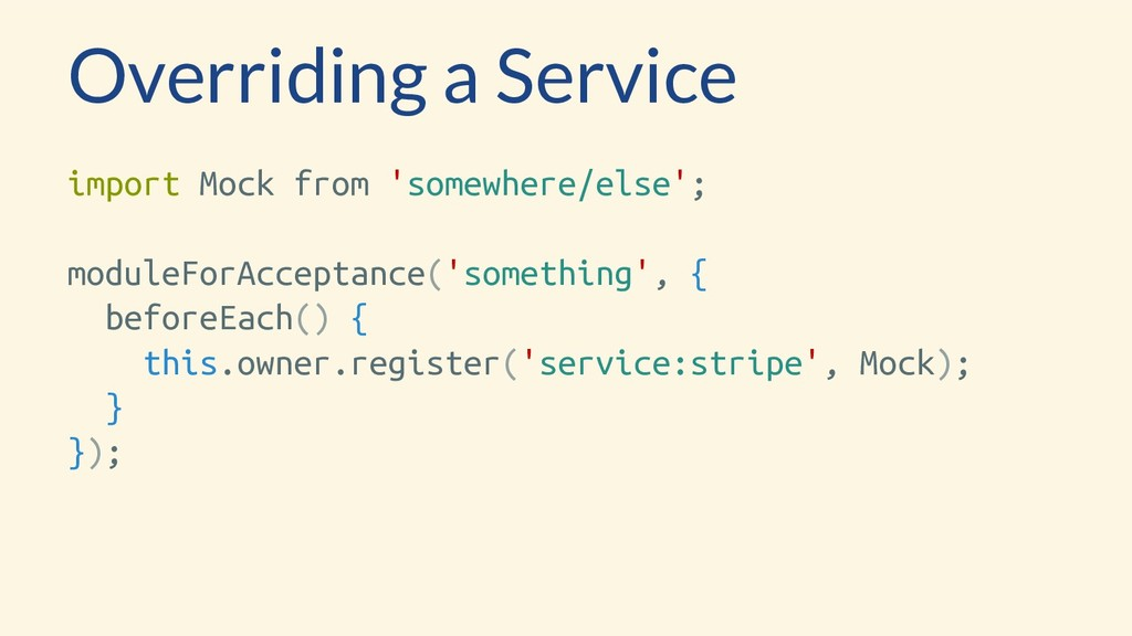 Overriding a Service import Mock from 'somewher...
