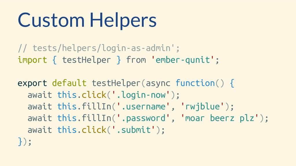 Custom Helpers // tests/helpers/login-as-admin'...