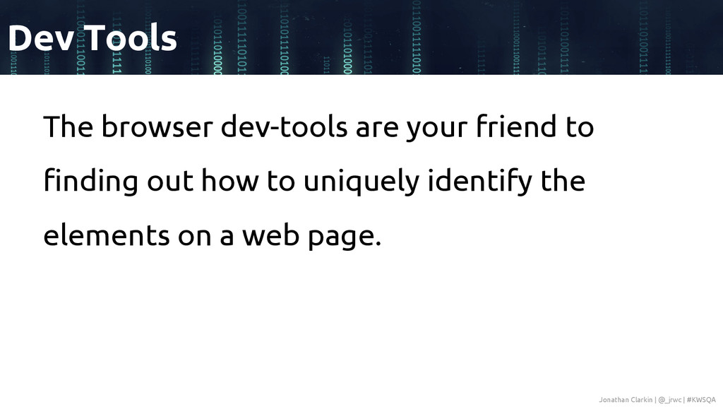 The browser dev-tools are your friend to findin...