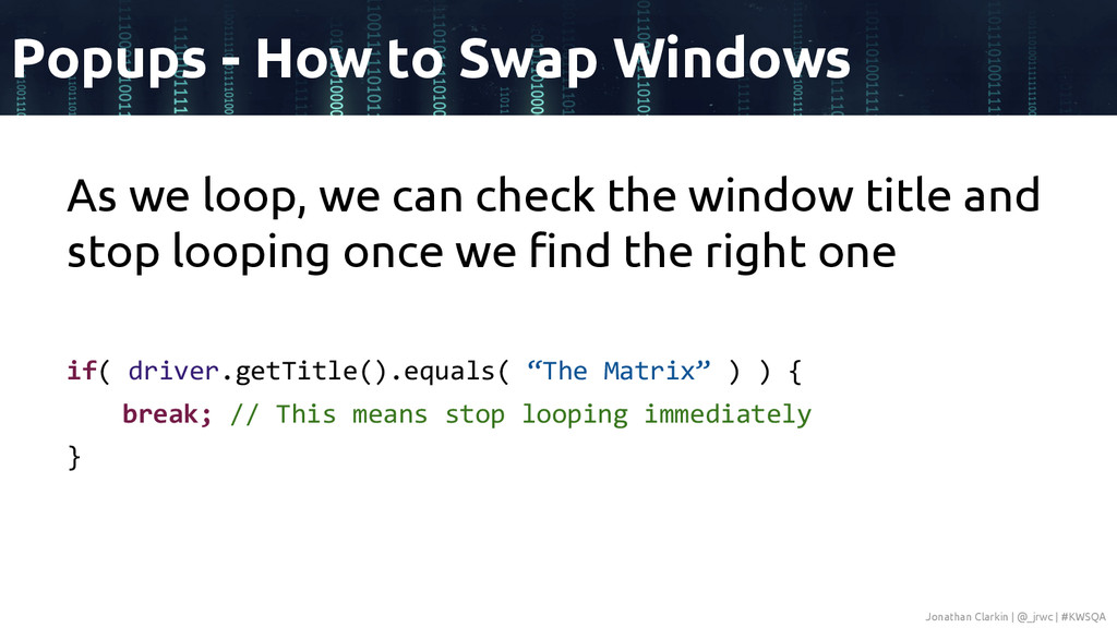 As we loop, we can check the window title and s...