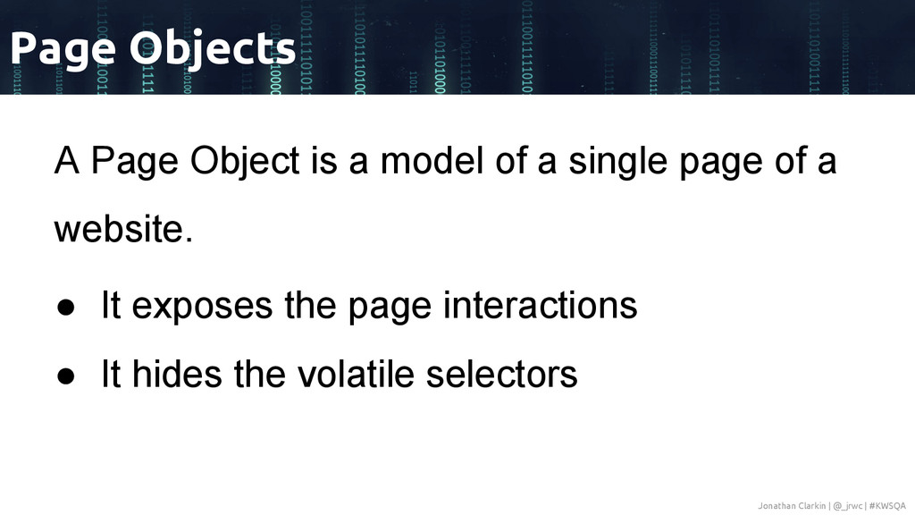 A Page Object is a model of a single page of a ...