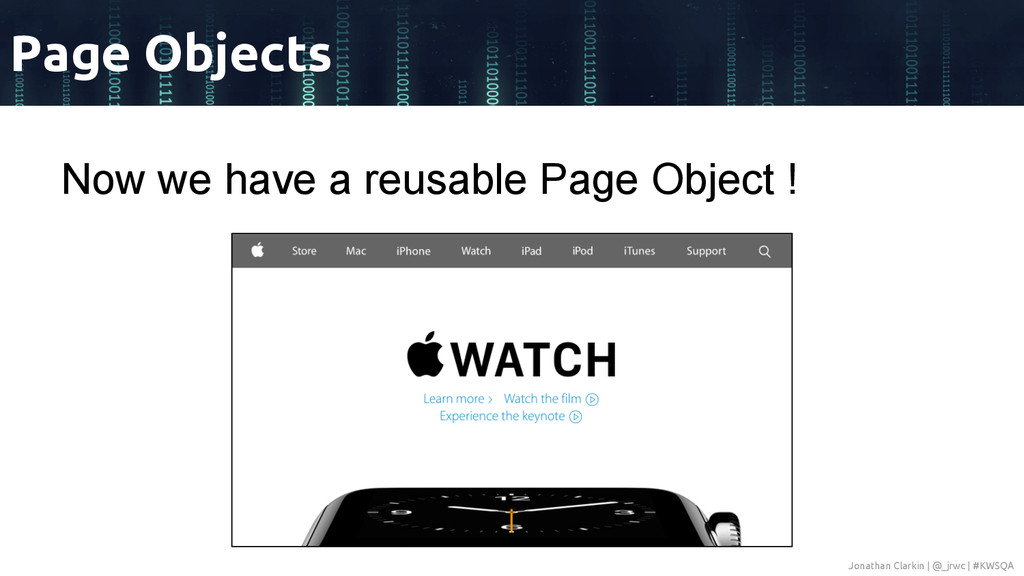Now we have a reusable Page Object ! Page Objec...