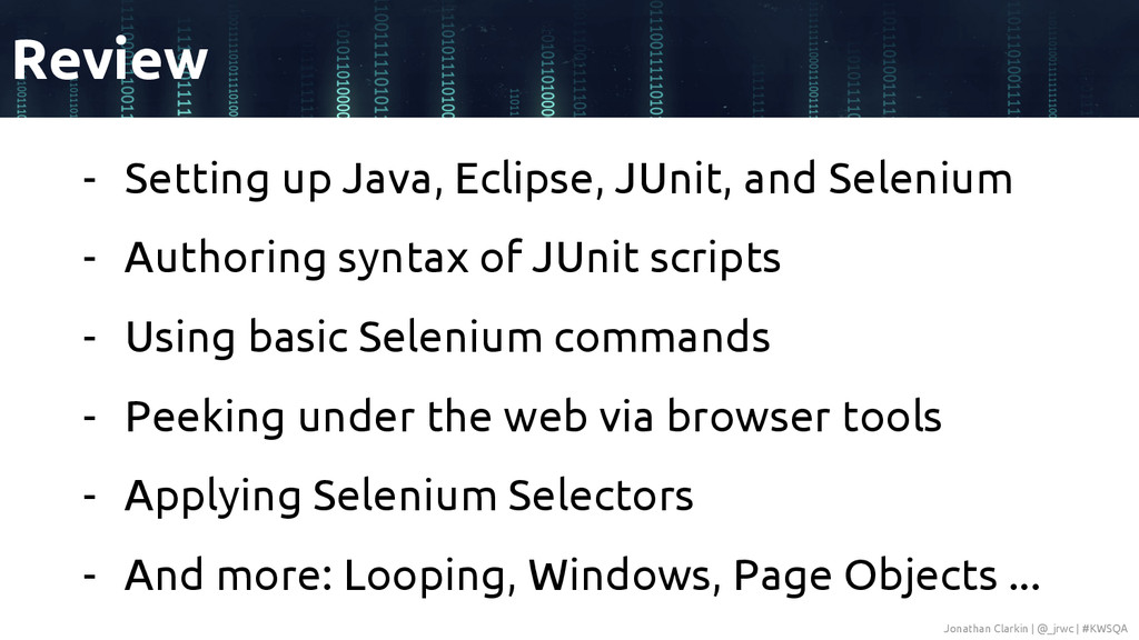 - Setting up Java, Eclipse, JUnit, and Selenium...