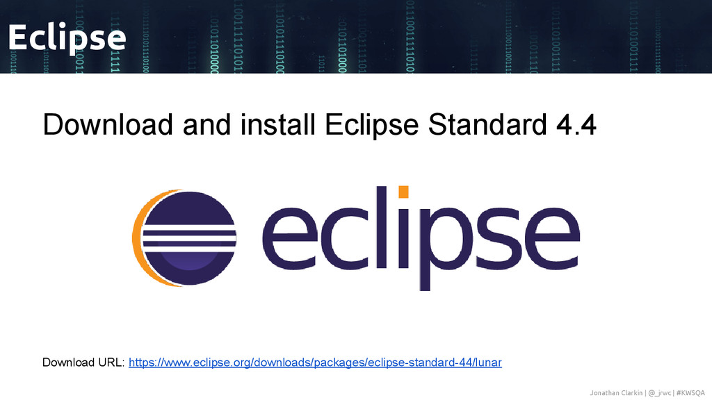Download and install Eclipse Standard 4.4 Downl...