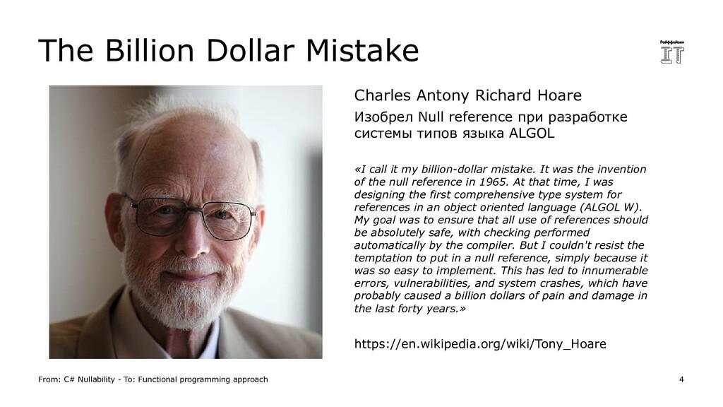 The Billion Dollar Mistake From: C# Nullability...