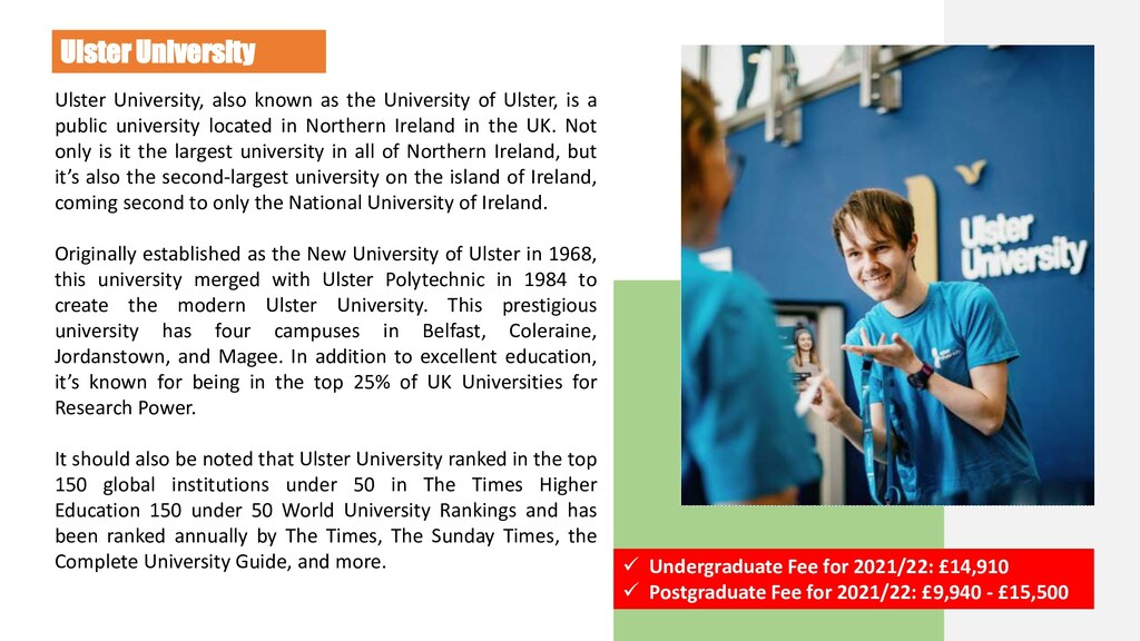 Ulster University Ulster University, also known...