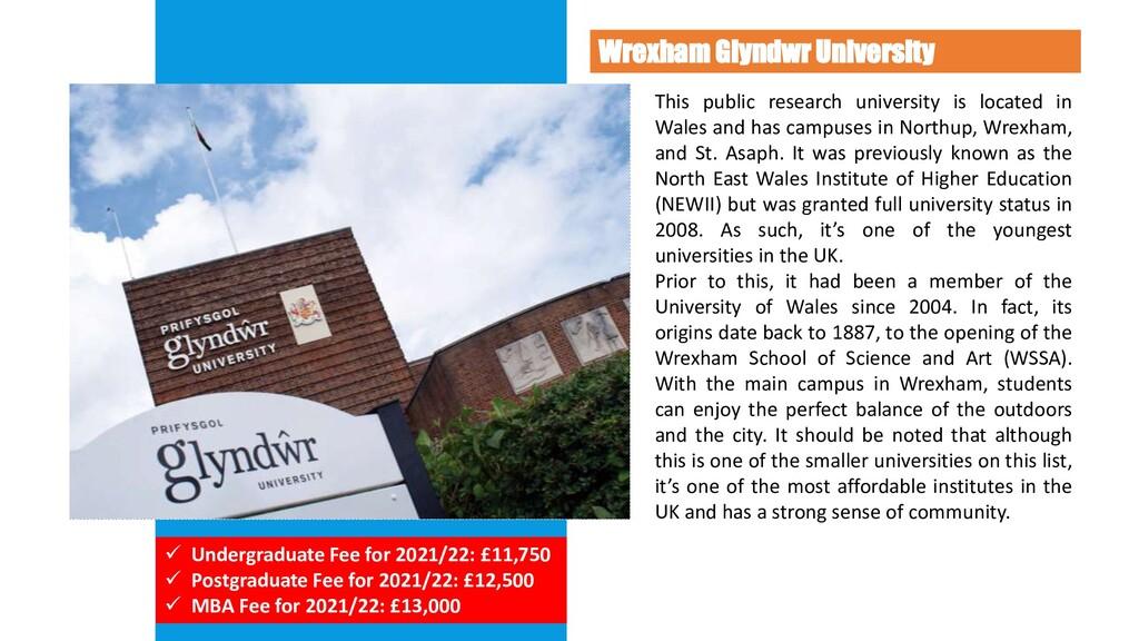 Wrexham Glyndwr University This public research...