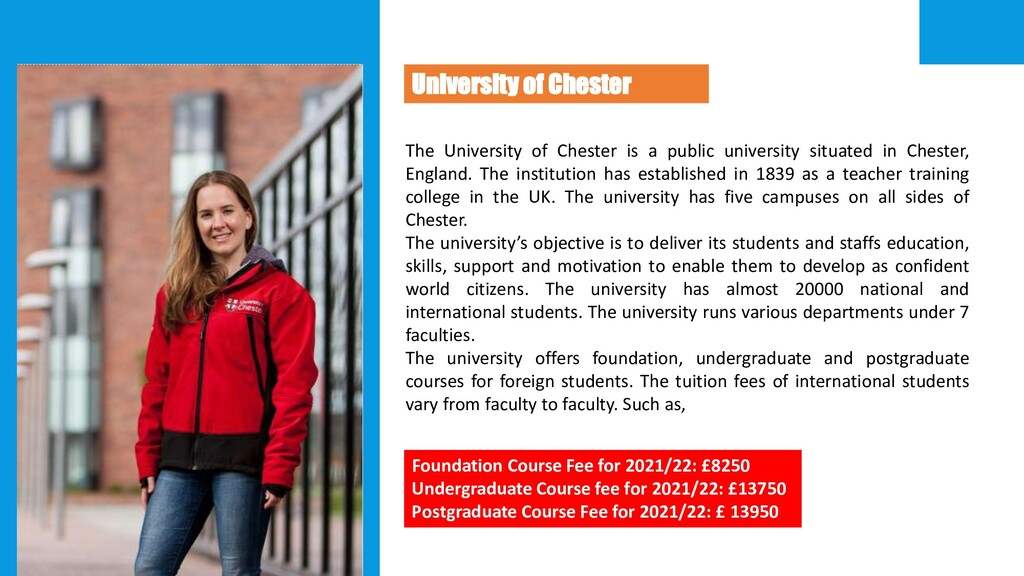 The University of Chester is a public universit...