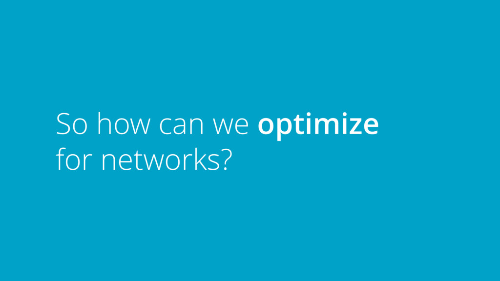 So how can we optimize 