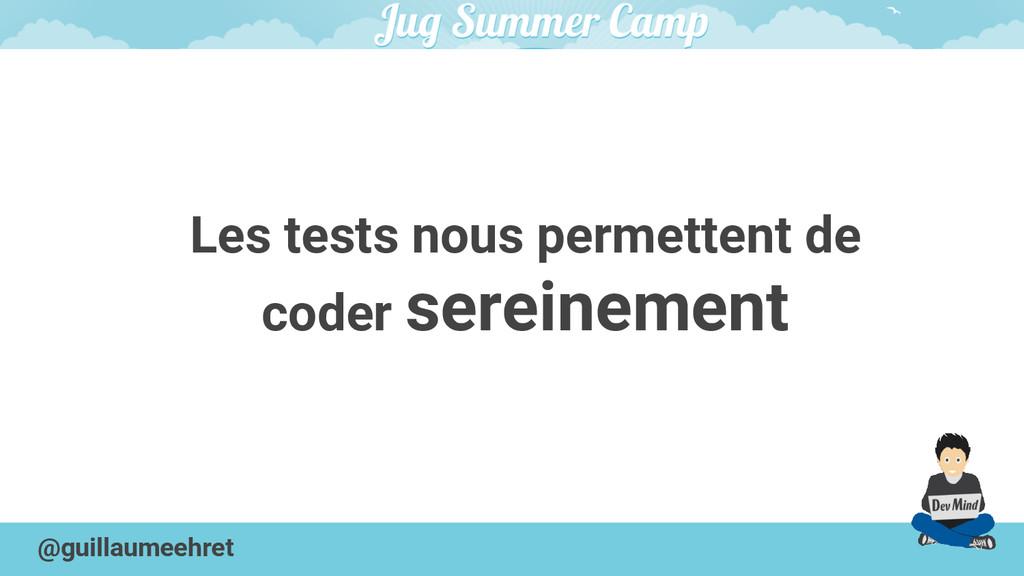 @guillaumeehret Les tests nous permettent de co...