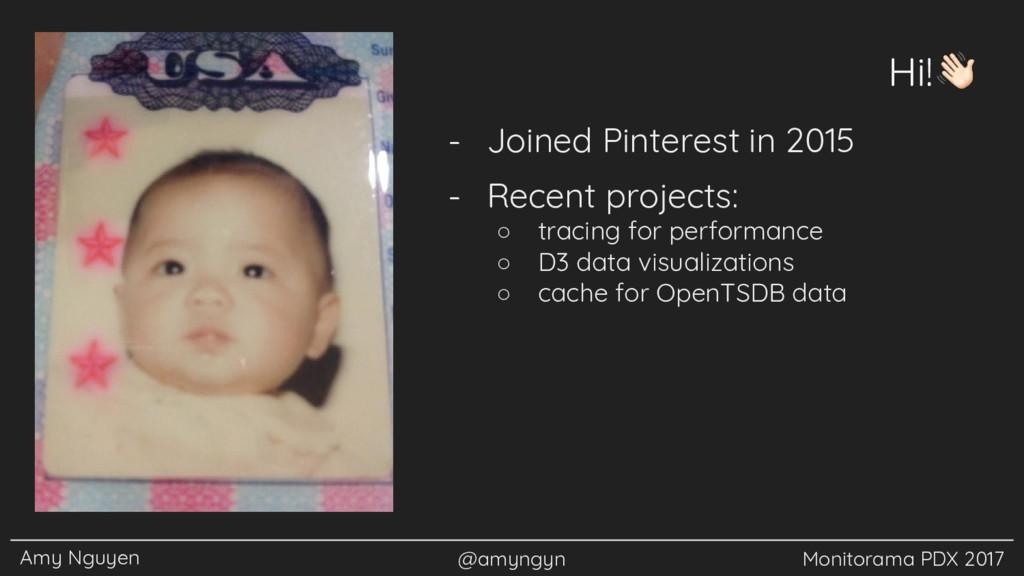 Amy Nguyen @amyngyn Monitorama PDX 2017 Hi! - J...