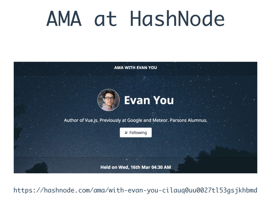 AMA at HashNode https://hashnode.com/ama/with-e...