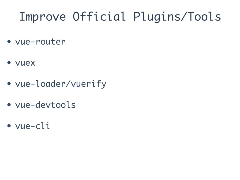 Improve Official Plugins/Tools • vue-router • v...