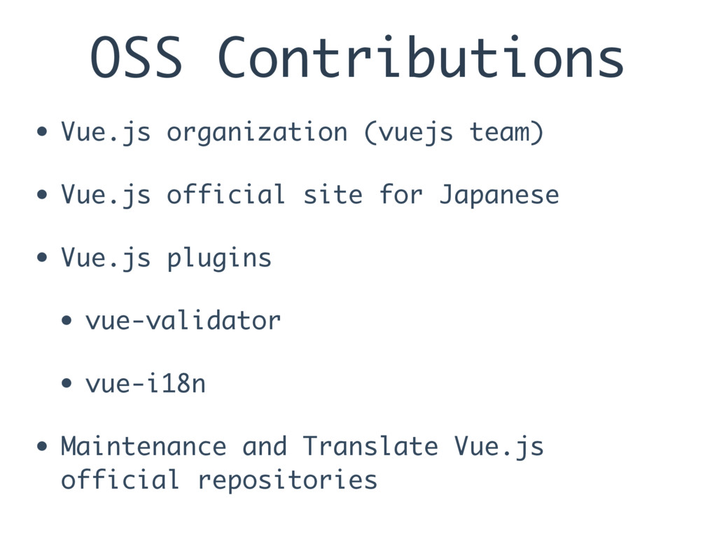 OSS Contributions • Vue.js organization (vuejs ...