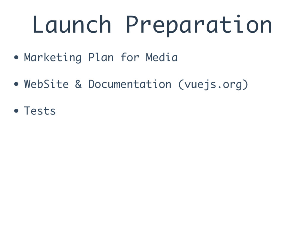 Launch Preparation • Marketing Plan for Media •...