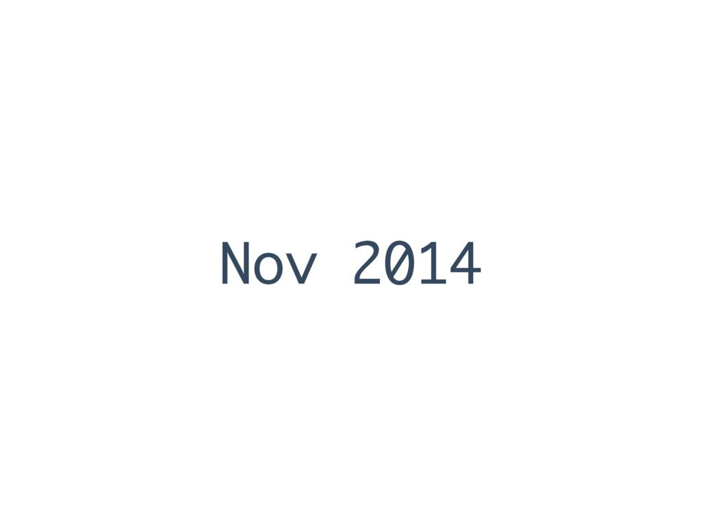 Nov 2014