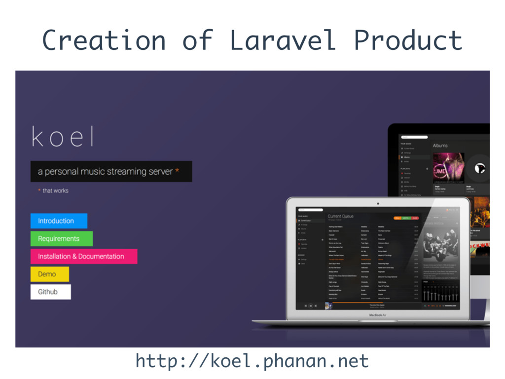Creation of Laravel Product http://koel.phanan....
