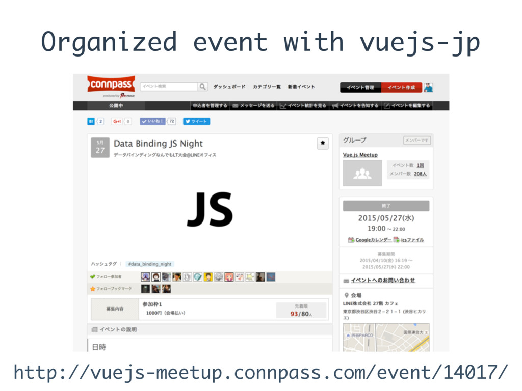Organized event with vuejs-jp http://vuejs-meet...