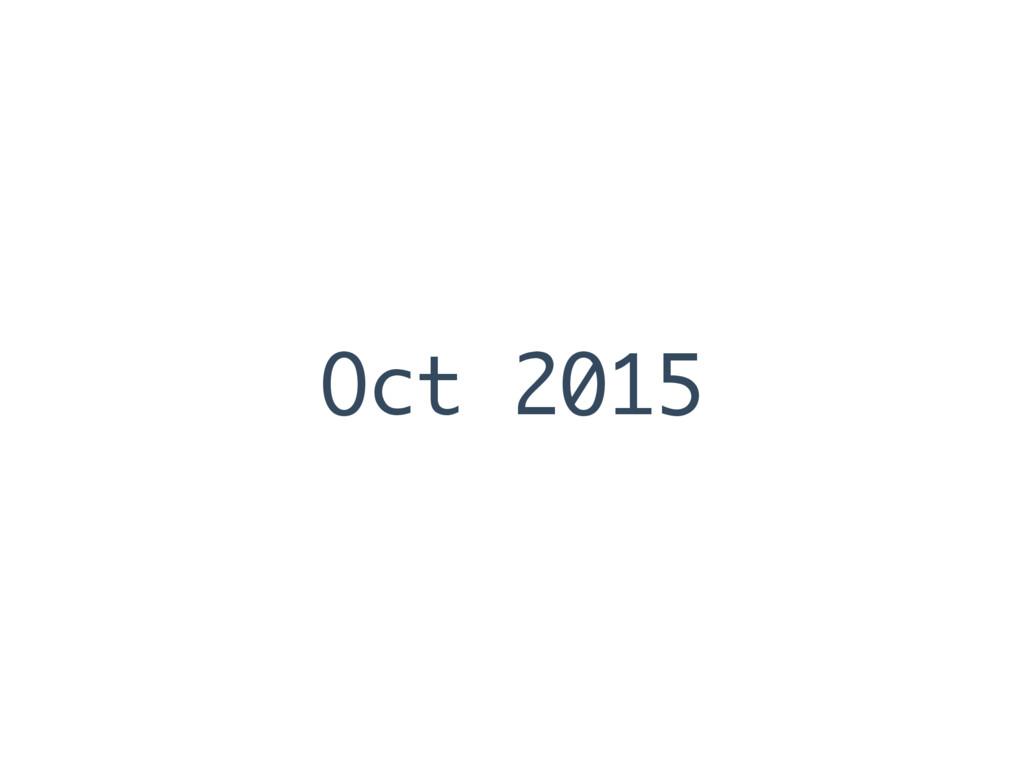 Oct 2015