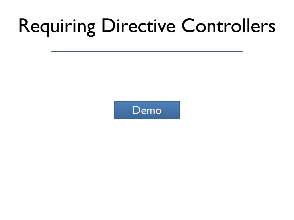 Requiring Directive Controllers Demo