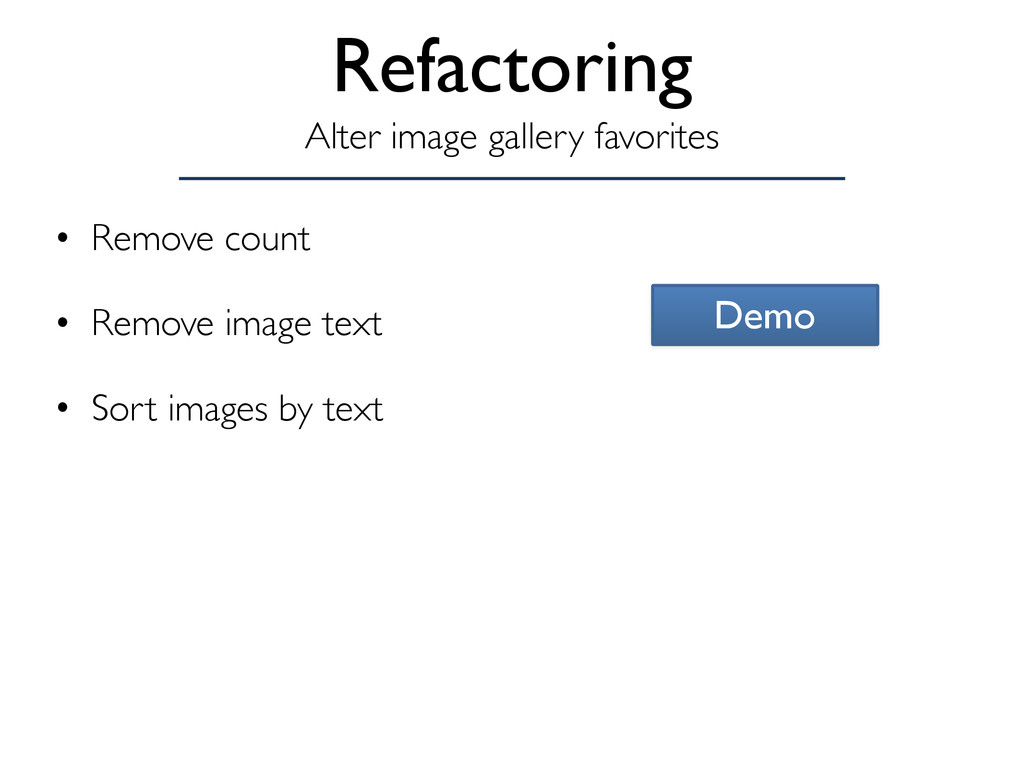 Refactoring • Remove count • Remove image text ...