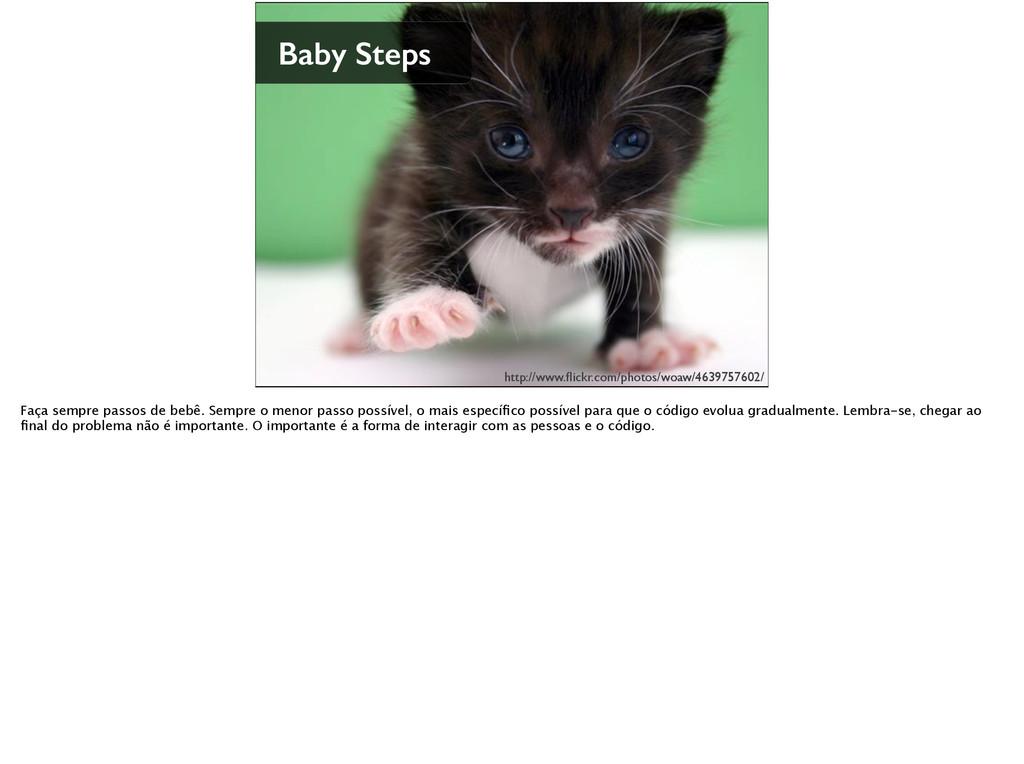 Baby Steps http://www.flickr.com/photos/woaw/463...