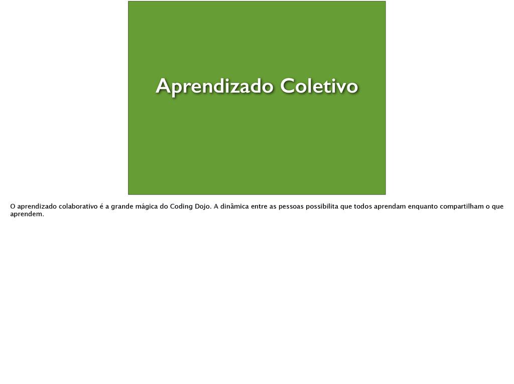 Aprendizado Coletivo O aprendizado colaborativ...