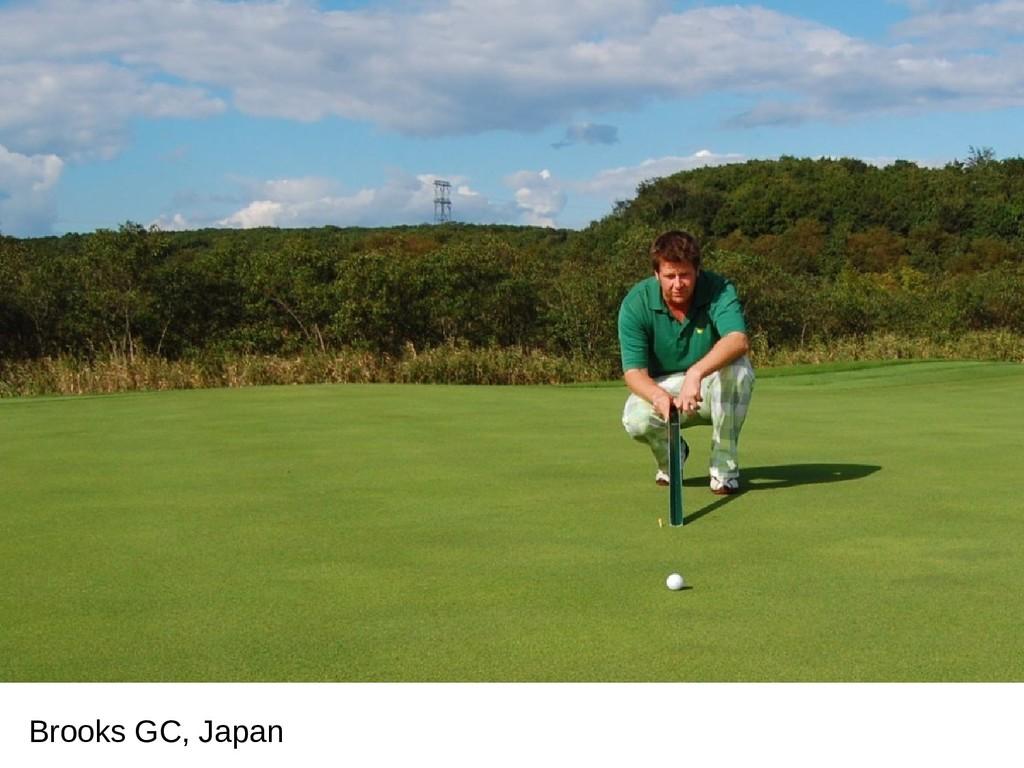 Brooks GC, Japan
