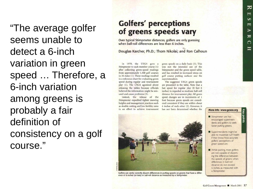 """""""The average golfer seems unable to detect a 6-..."""